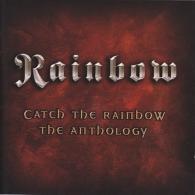 Rainbow: Catch The Rainbow: The Anthology