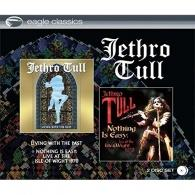 Jethro Tull (ДжетроТалл): Living With The Past/ Nothing Is Easy: Live