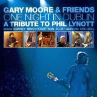 Gary Moore (Гэри Мур): One Night In Dublin: A Tribute To Phil Lynott