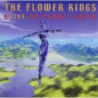 The Flower Kings (Зе Флауер Кингс): Alive On Planet Earth