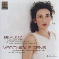 Veronique Gens (Вероника Жан): Les Nuits D'Ete; Melodies; La Mort De Cleopatre