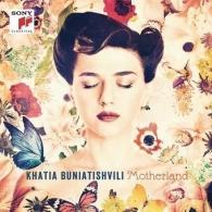 Khatia Buniatishvili (Хатия Буниатишвили): Motherland: Piano Works From Bach To Part And Kancheli