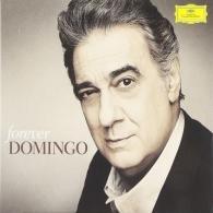 Placido Domingo (Пласидо Доминго): Forever Domingo