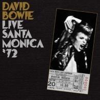 David Bowie (Дэвид Боуи): Live Santa Monica '72