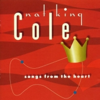 Nat King Cole (Нэт Кинг Коул): Songs From The Heart