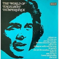 Engelbert Humperdinck (Энгельберт Хампердинк): The World Of Engelbert Humperdinck