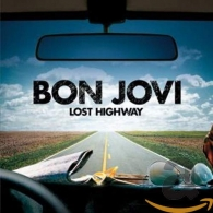 Bon Jovi (Бон Джови): Lost Highway