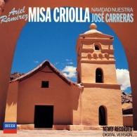 José Carreras (Хосе Каррерас): Ramirez: Missa Criolla; Navidad Nuestra; Navidad e