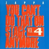 Frank Zappa (Фрэнк Заппа): You Can't Do That On Stage Anymore, Vol. 4