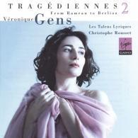 Veronique Gens (Вероника Жан): Tragediennes, Vol. Ii