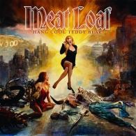Meat Loaf (Мит Лоуф): Hang Cool Teddy Bear