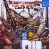 Andreas Staier (Андреас Штайер): Delight In Disorder/English Music For Re