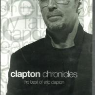 Eric Clapton (Эрик Клэптон): Clapton Chronicles: The Best Of Eric Clapton
