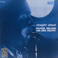 Oliver Nelson (Оливер Нельсон): Straight Ahead