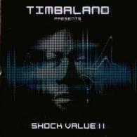 Timbaland (Тимбалэнд): Shock Value II