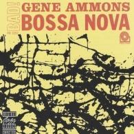 Gene Ammons (Джин Эммонс): Bad! Bossa Nova