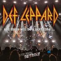 Def Leppard (Деф Лепард): And There Will Be A Next Time... Live From Detroit