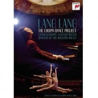 Lang Lang (Лан Лан): The Chopin Dance Project