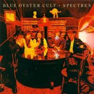 Blue Oyster Cult (Блю Ойстер Культ): Spectres