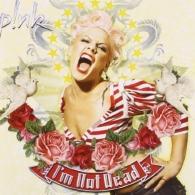 P!nk (Пинк): I'm Not Dead