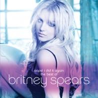 Britney Spears (Бритни Спирс): Oops! I Did It Again - The Best Of