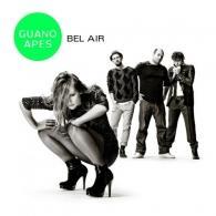 Guano Apes (Гуано Эйпс): Bel Air
