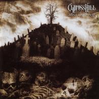 Cypress Hill (Сайпресс Хилл): Black Sunday