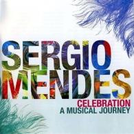 Sergio Mendes (Сержио Мендес): Celebration: A Musical Journey