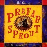 Prefab Sprout (Префаб Спрут): A Life Of Surprises: The Best Of Prefab
