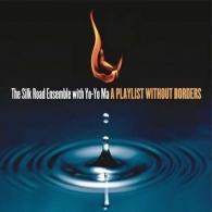 Silk Road Ensemble (Силк Роад Ансамбль): A Playlist Without Borders