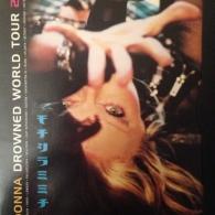 Madonna (Мадонна): Drowned World Tour 2001