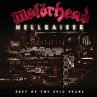 Motorhead (Моторхед): Hellraiser: Best Of The Epic Years