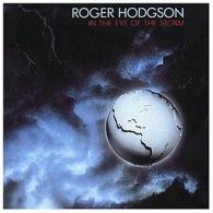 Roger Hodgson (Роджер Ходжсон): In The Eye Of The Storm