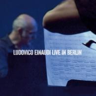 Ludovico Einaudi (Людовико Эйнауди): Live In Berlin