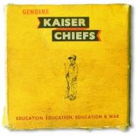 Kaiser Chiefs (Кайзер Чифс): Education, Education, Education & War