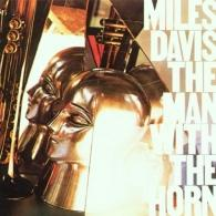 Miles Davis (Майлз Дэвис): The Man With The Horn