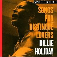 Billie Holiday (Билли Холидей): Songs For Distingue Lovers