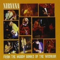 Nirvana (Нирвана): From The Muddy Banks Of Wishkah