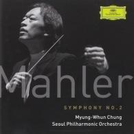 Myung-Whun Chung (Чон Мён Хун): Mahler: Symphony No.2