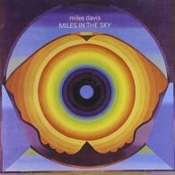 Miles Davis (Майлз Дэвис): Miles In The Sky