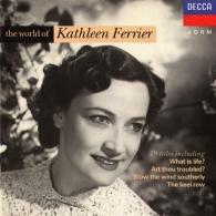 Kathleen Ferrier (Кэтлин Ферриер): The World of Kathleen Ferrier