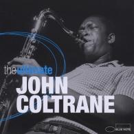 John Coltrane (Джон Колтрейн): The Ultimate