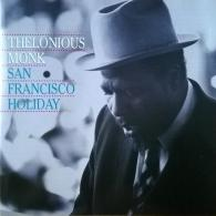 Thelonious Monk (Телониус Монк): San Francisco Holiday