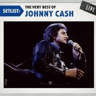 Johnny Cash (Джонни Кэш): Setlist. The Very Best Of: Live