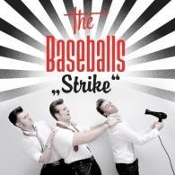 The Baseballs (Зе Басебалс): Strike! Back