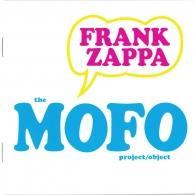 Frank Zappa (Фрэнк Заппа): Mofo