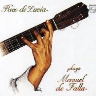 Paco De Lucia (Пако де Лусия): Paco De Lucia Plays De Falla