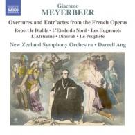 Darrell Ang (Даррелл Анг): Meyerbeer: Overtures and Entr'actes from the French Operas