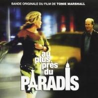 Original Soundtrack (Ориджинал Саундтрек): Au Plus Pres Du Paradis