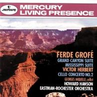 Howard Hanson: Grofe: Grand Canyon Suite; Mississippi Suite/ Herbert: Cello Concerto No. 2